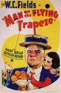 The Three Best Films of W.C. Fields-Part Two-Man on the Flying Trapeze