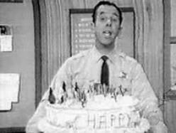 Sheriif John sung Happy Birthday every day.