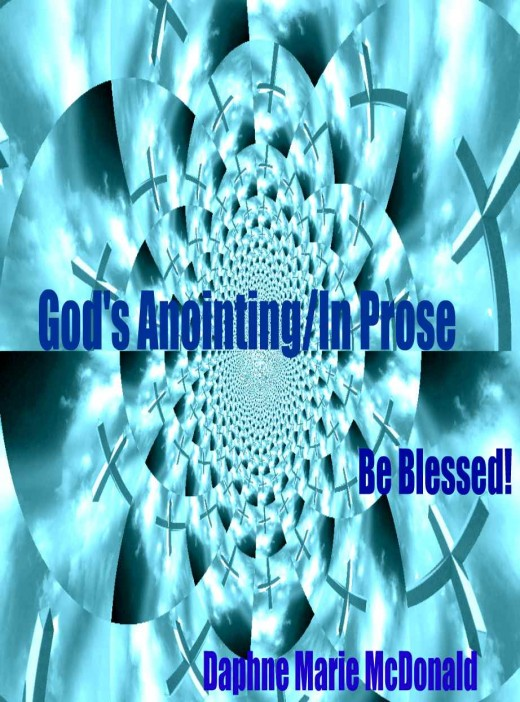 God's Anointing/In Prose