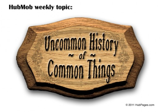 HubPages History of Uncommon Things