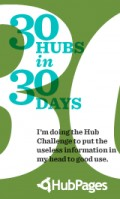My Thirty Hubs In Thirty Days