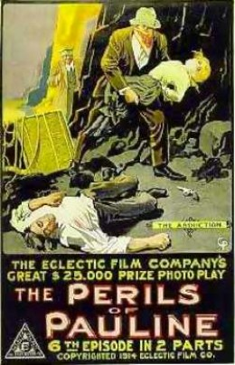 "Poster for ""Perils of Pauline"" (1914.)  Courtesy Wikimedia Commons."
