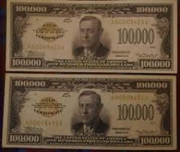 $100,000 Bill was the largest bill ever printed