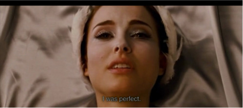 """""""I was perfect."""""""