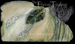 The Flying Trilobite by Glendon Mellow