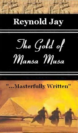 """The Gold of Mansa Musa"" Second book in the ""Seeds from Heaven"" Trilogy"