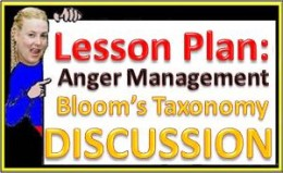 Bloom's Taxonomy Discussion Questions for Anger Management Lesson Plan