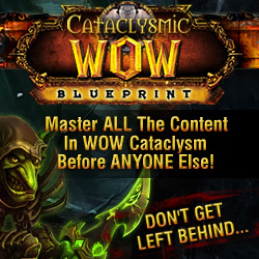 Use this cataclysmic fast leveling guide to get to the top and become a wow god