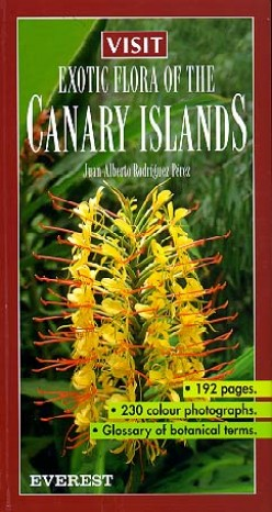 Visit Exotic Flora of the Canary Islands is a recommended reference book