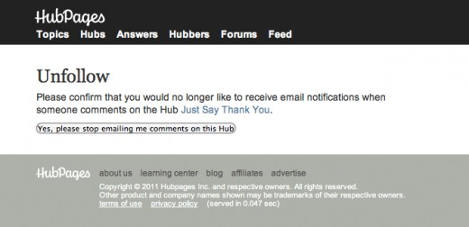 You will be prompted to confirm you want to stop following a particular hubpages.