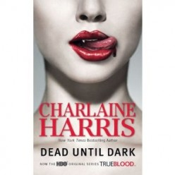 Vampires Among Us- The Sookie Stackhouse novels by Charlaine Harris