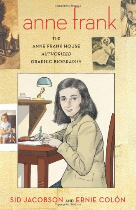 The Anne Frank Authorized Graphic Biography.