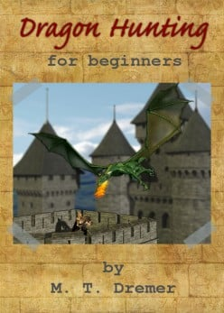 Dragon Hunting for Beginners