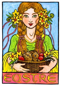"""Eostre"" the fertility goddess"