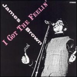 """James Brown - I Got The Feelin made #1 on the R&B Charts in 1968 - """"Baby, Baby, Baby"""""""