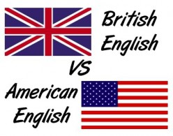 ESSAY:Three differences between use of the British English and American English