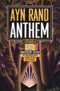 Anthem by Ayn Rand: A Summary and Book Review