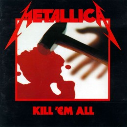 KILL 'EM ALL was Metallica's first studio album, and one that would firmly cement Metallica into the history of music.