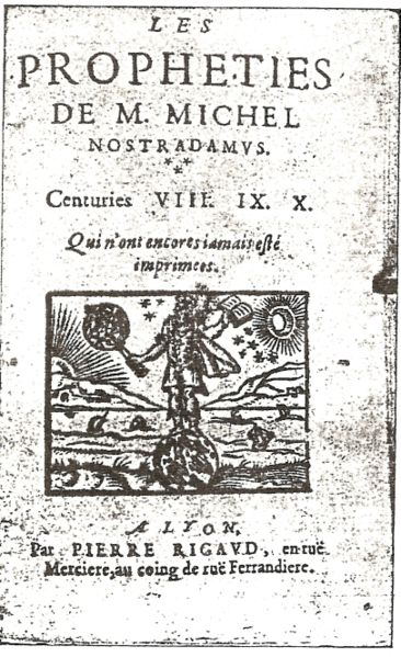 Prophesies by Nostradamus Centuries 8, 9 and 10
