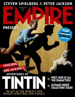 The Adventures of Tintin: The Secret of the Unicorn on the cover of Empire Magazine.