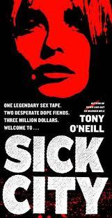 Sick City by Tony O'Neill