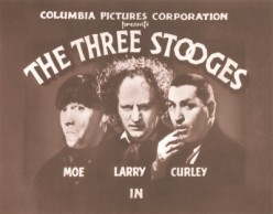 Baby Boomer Chronicles: The Three Stooges-A Softspot for Slapstick