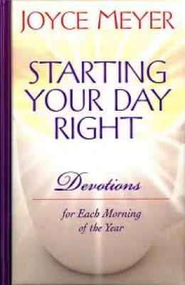 """Starting Your Day Right"" by Joyce Meyer"
