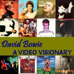 David Bowie: A Video Visionary