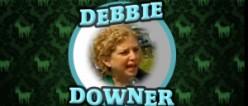 Downer Debbie