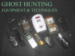 Ghost Hunting Equipment and Investigation Techniques
