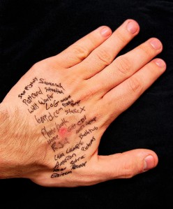 Your hand is not a whiteboard: put a reminder app on your mobile phone.  CCL C
