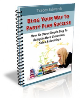 Blog Your Way To Party Plan Success
