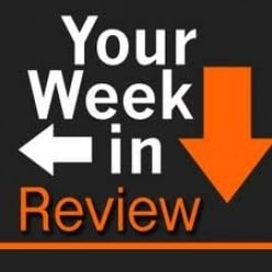 Your Week In Review #4