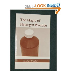 "Thacker's book ""The Magic of Hydrogen Peroxide"" is available on Amazon. Just 'click' on the icon below!"