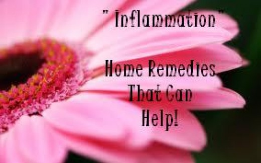 "Inflammation - ""Home Remedies That Can Help"""