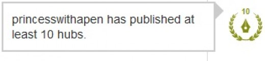The Accolade on the profile page which says 'princesswithapen has published at least 10 hubs'