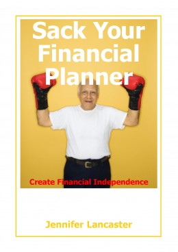 Sack Your Financial Planner - my 2008 book