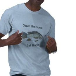 Save the tuna eat tilapia