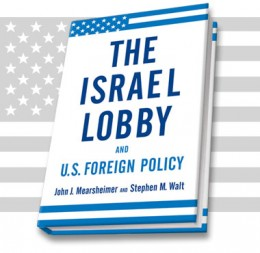 Book by John Mearsheimer, Professor of Political Science at the University of Chicago, and Stephen Walt, Professor of International Relations at the Kennedy School of Government at Harvard University.