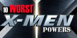 10 Worst X-Men Powers