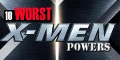 10 Worst X-Men Powers