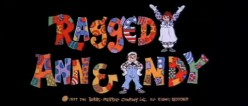 Pop Culture Vomit Bag!: Raggedy Ann & Andy: A Musical Adventure (1978)