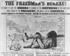 Pennsylvania poster attacking the Freedman's Bureau, claiming it indulged freed slaves and made them lazy.
