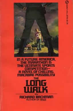 The Long Walk written under the pseudonym Richard Bachman
