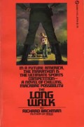 The Long Walk written under the pseudonym Richard Bachman