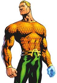 Aquaman - nope. Too wet and don't like the yellow and green get-up.