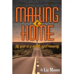 Book Review Making It Home by Liz Moore