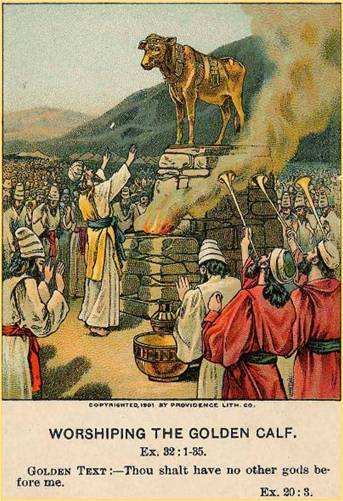 Worshipping the 'Golden Calf'