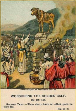 Worshipping the 'Golden Calf'