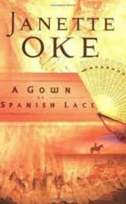 A Gown Of Spanish Lace By Janette Oke - A Review
